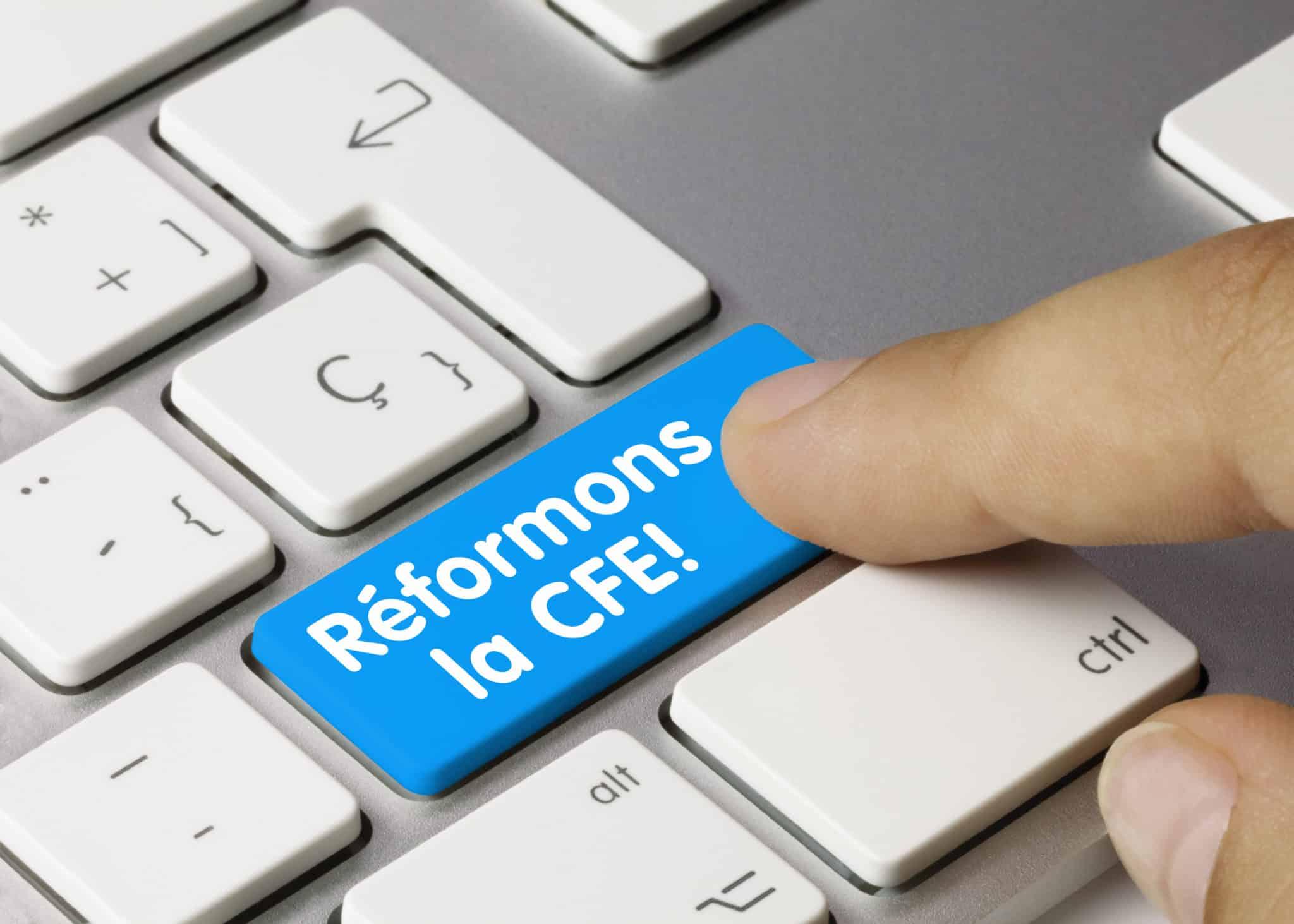 Réforme de la CFE